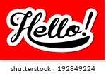 hello hand lettering  | Shutterstock .eps vector #192849224