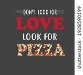 pizza lover best t shirt design.   Shutterstock .eps vector #1928590199
