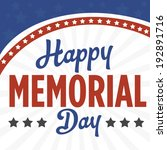 happy memorial day   stars and... | Shutterstock .eps vector #192891716