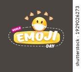 world emoji day greeting card... | Shutterstock .eps vector #1929026273