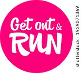 get out and run hand drawn...   Shutterstock .eps vector #1929071369