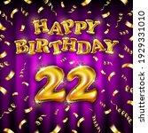 22 happy birthday message made...   Shutterstock .eps vector #1929331010