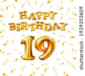 19 happy birthday message made...   Shutterstock .eps vector #1929353609