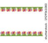 flower border made of tulips ... | Shutterstock .eps vector #1929561083