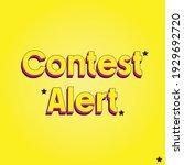 contest alert bright yellow...   Shutterstock .eps vector #1929692720