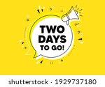 2 days to go. megaphone yellow...   Shutterstock .eps vector #1929737180