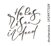 hand drawn he has risen indeed...   Shutterstock .eps vector #1929977339
