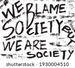we blame society but we are... | Shutterstock .eps vector #1930004510