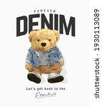 forever denim slogan with bear... | Shutterstock .eps vector #1930113089
