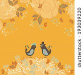 couple of birds on flowers... | Shutterstock .eps vector #193039220