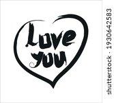 lettering love you in my heart. ... | Shutterstock .eps vector #1930642583