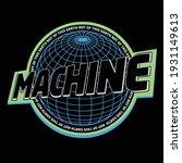 globe with machine slogan... | Shutterstock .eps vector #1931149613