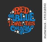 patriotic typography designed... | Shutterstock .eps vector #1931318543