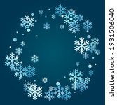 winter snowflakes and circles... | Shutterstock .eps vector #1931506040