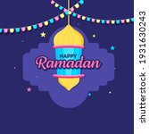happy ramadan celebration... | Shutterstock .eps vector #1931630243