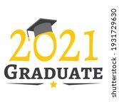 class of graduation 2021 classe ...   Shutterstock .eps vector #1931729630