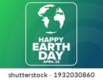 Happy Earth Day. April 22....