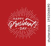 happy presidents day text...   Shutterstock .eps vector #1932068690