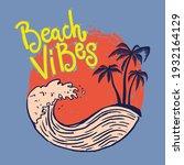 beach vibes. emblem template...   Shutterstock .eps vector #1932164129