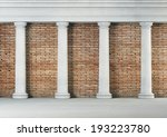 Antique Columns On Brick...