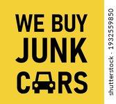 we buy junk car poster. clipart ...   Shutterstock .eps vector #1932559850