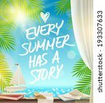 every summer has a story   ... | Shutterstock .eps vector #193307633