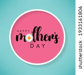 mother's day is a celebration...   Shutterstock .eps vector #1933161806