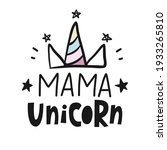 Mama Unicorn Hand Written...