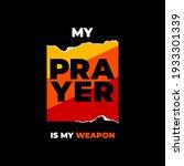 my prayer stylish motivational... | Shutterstock .eps vector #1933301339
