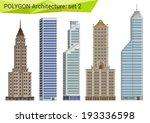 polygonal style skyscrapers set....   Shutterstock .eps vector #193336598