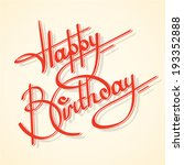 calligraphy happy birthday... | Shutterstock .eps vector #193352888