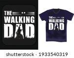 the walking dad typography t... | Shutterstock .eps vector #1933540319
