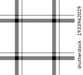 black white tartan plaid... | Shutterstock .eps vector #1933962029