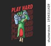 zombie hand hard gamer...   Shutterstock .eps vector #1934311439