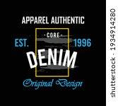 apparel authentik  core denim...   Shutterstock .eps vector #1934914280
