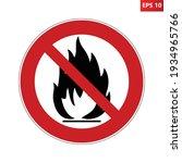 No Fire Prohibition Sign....