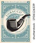 Tobacco Pipe Retro Poster...