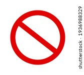 red prohibition sign on white...   Shutterstock .eps vector #1936988329