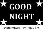 good night text design... | Shutterstock . vector #1937027476