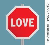 stop love road sign. vector...   Shutterstock .eps vector #1937277760