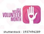 april is national volunteer... | Shutterstock .eps vector #1937496289