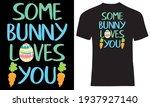 some bunny loves you. eggs...   Shutterstock .eps vector #1937927140