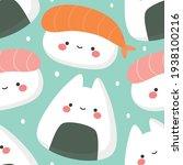 sushi seamless pattern  cute... | Shutterstock .eps vector #1938100216