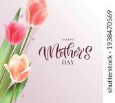 happy mother's day handwritten...   Shutterstock .eps vector #1938470569