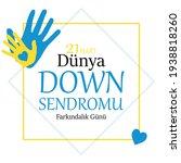 21 Mart D Nya Down Sendromu...