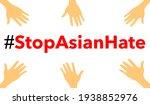 stop asian hate vector.stop... | Shutterstock .eps vector #1938852976