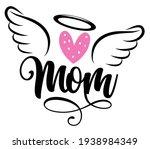 angel mom   hand drawn...   Shutterstock .eps vector #1938984349