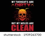 my thoughts are dirty welder t... | Shutterstock .eps vector #1939263700