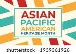 May Is Asian Pacific American...