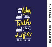 i am the way and the truth and... | Shutterstock .eps vector #1939565173
